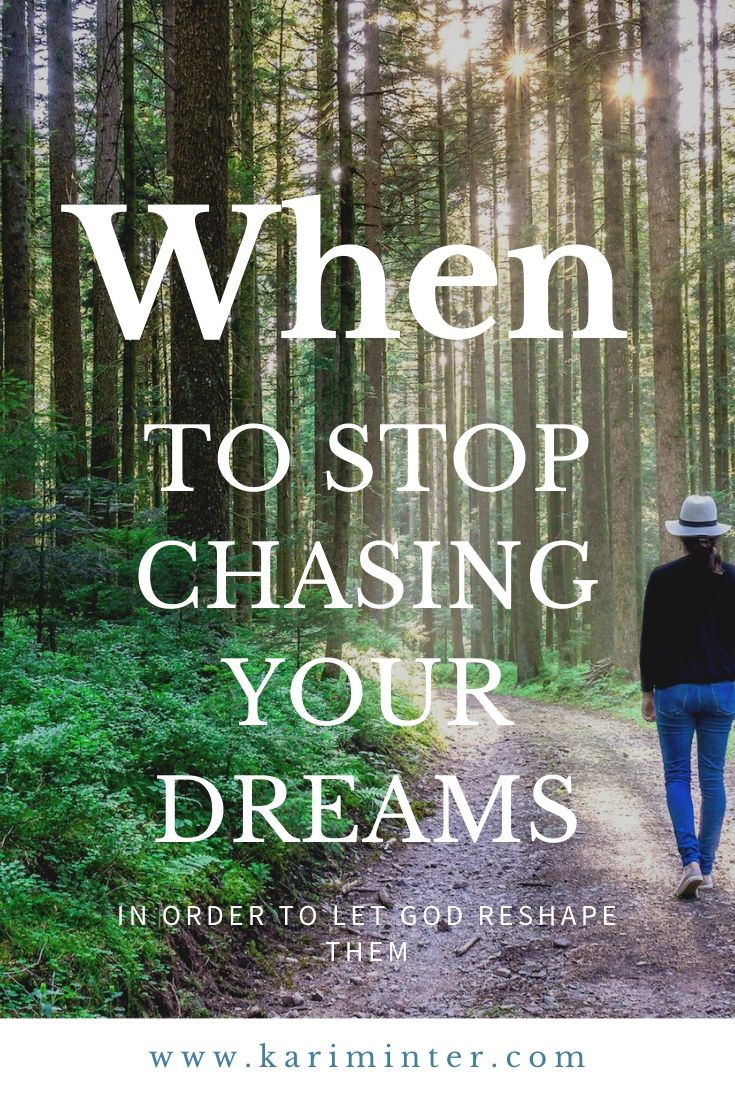 Chasing Your Dreams