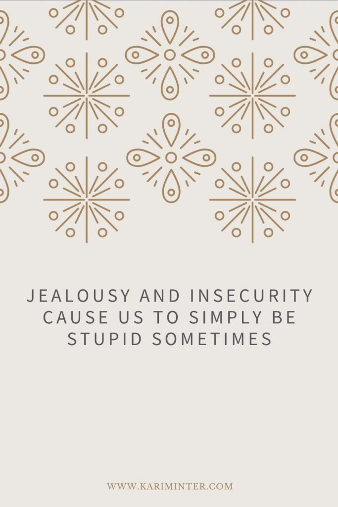 Quote about Jealousy and Insecurity
