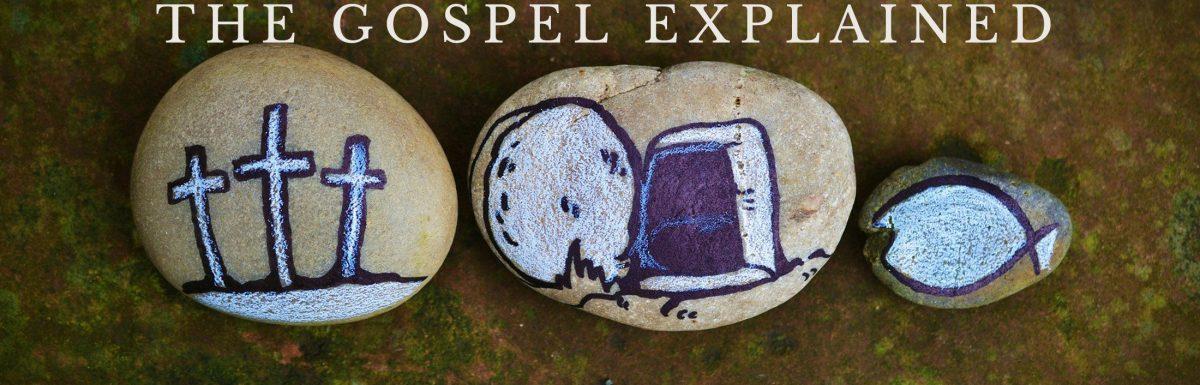 Understanding the Gospel